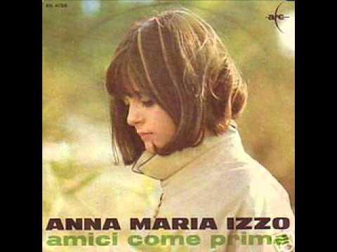 Anna Maria Izzo -  Amici come prima