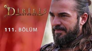 episode 111 from Dirilis Ertugrul