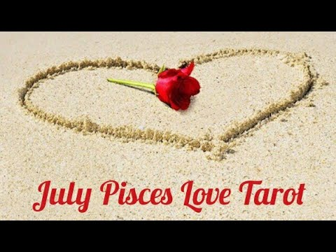 July Pisces Love Tarot-Tired of the ghosting?! They know you're done with that.
