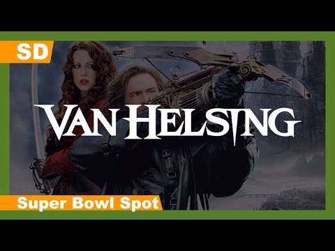 Video trailer för Van Helsing (2004) Super Bowl Spot