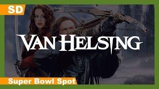 Trailer of Van Helsing (2004)