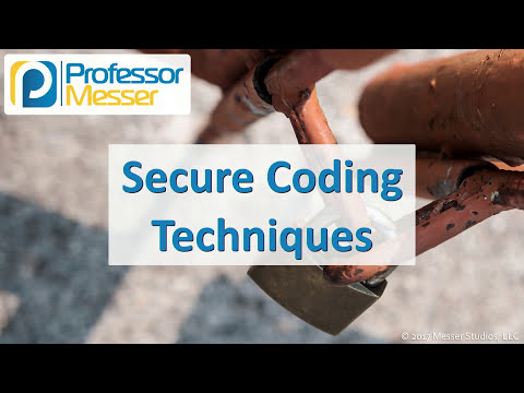 Secure Coding Techniques - CompTIA Security+ SY0-501 - 3.6 ...
