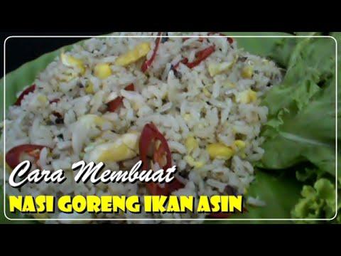 Video Cara Membuat Nasi Goreng Spesial Ikan Asin - Resep Masakan Indonesia