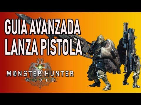 GUÍA AVANZADA: LANZA PISTOLA - Monster Hunter World (Gameplay Español)