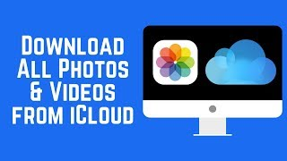 How to Download All Photos & Videos from iCloud to a PC 2018