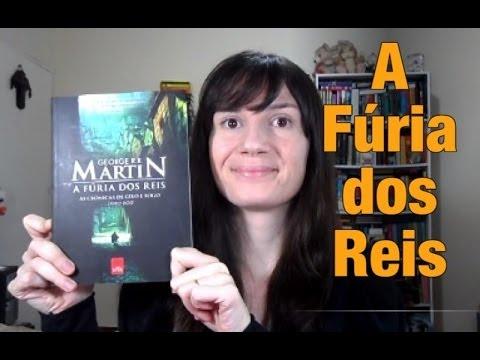 A Fúria dos Reis (GRR Martin) - As Crônicas de Gelo e Fogo #2