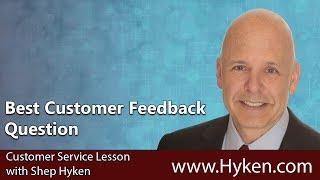 Best Customer Feedback Question