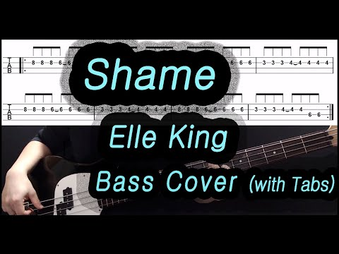 Elle king - Shame (Bass cover with tabs)
