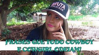 Frases Que Todo Cowboy E Cowgirl Odeiam!