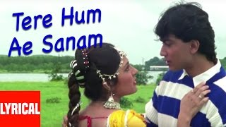 Tere Hum Ae Sanam Lyrical Video | Jeena Teri Gali Mein