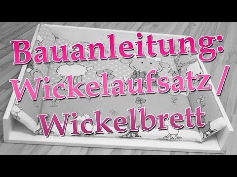 Anleitung: Wickelaufsatz / Wickelbrett selber bauen