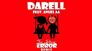 Tu Peor Error (Remix)   Darell X Anuel AA (Video Oficial)