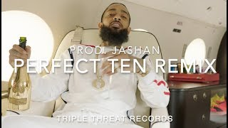 Perfect Ten Remix   Nipsey Hussle Ft.Mustard (Prod. Jashan)