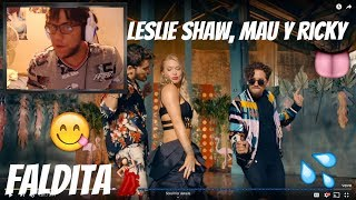 Reaccion A Leslie Shaw, Mau Y Ricky   Faldita (Official Video)
