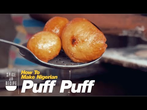 Nigerian Street Food: How To Make The Best Puff Puff in Lagos