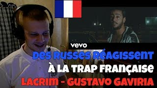 RUSSIANS REACT TO FRENCH TRAP | Lacrim   Gustavo Gaviria | REACTION TO FRENCH TRAP