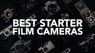 The Best Cameras To Start Film Photography In 2020