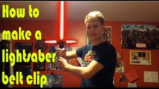 How to Make a Belt Clip for the New Blade Builders Lightsabers   Treys Tutorials