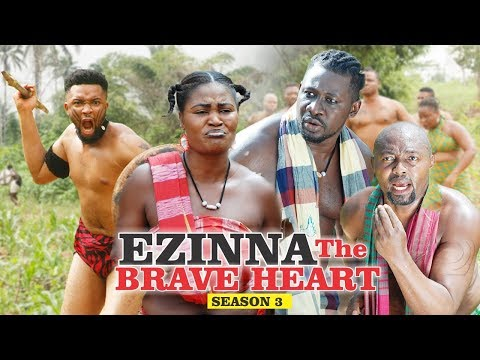 EZINNA THE BRAVE HEART 3 - 2018 LATEST NIGERIAN NOLLYWOOD MOVIES || TRENDING NOLLYWOOD MOVIES