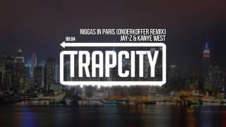 Jay-Z feat Kanye West Ni***s in Paris Trap City Remix