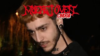 Muerejoven - Cindor (Shot by Juanco)