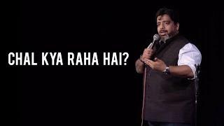 """Chal Kya Raha Hai"" - Stand-Up Comedy by Jeeveshu Ahluwalia"