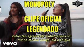 Ariana Grande And Victoria Monét   MONOPOLY (tradução   Legendado) (Clipe Oficial)