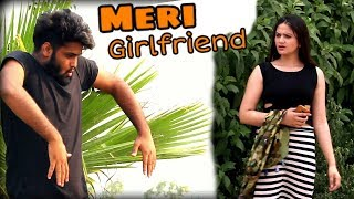 Meri Girlfriend | Desi |We Are One