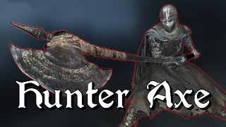 Hunter Axe Moveset Showcase - Champion's Ashes