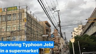 Surviving Typhoon Jebi in a supermarket.