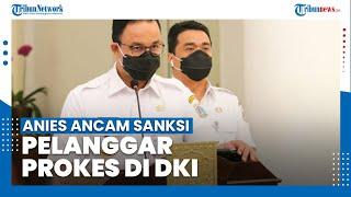 Waspada! Kasus Covid-19 Jakarta Melonjak Tinggi, Gubernur Anies Singgung Penegakan Hukum
