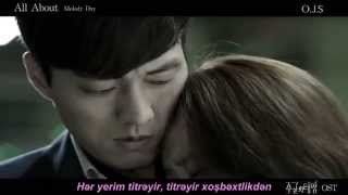 [Master`s Sun OST Part 6] MelodyDay-All About (Azerbaijan Sub)