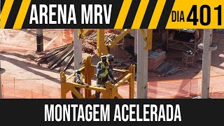 ARENA MRV   5/6 MONTAGEM ACELERADA NA GRUA   26/05/2021