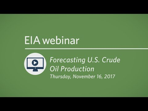 Forecasting U.S. Crude Oil Production Webinar