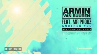 Armin van Buuren feat. Mr. Probz - Another You (Headhunterz Remix)(Hard Suppressor Edit)