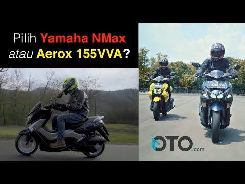 Pilih Yamaha NMax atau Aerox 155VVA I OTO.com