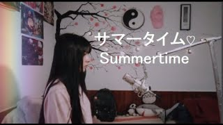 Summertime- Cinnamons ♡【Cover en Español】