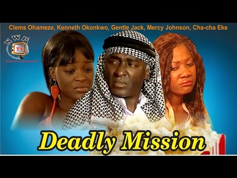 Deadly Mission    -  Nigerian Nollywood Movie