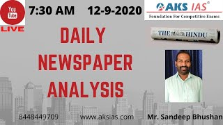 LIVE|Daily Newspaper Analysis 12-9-2020|Mr. Sandeep Bhushan |UPSC CSE| AKS IAS