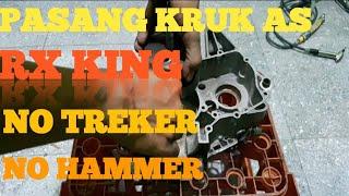 Rx King, Tip Mudah Pasang Kruk As Rx King Tanpa Treker Kruk As, Cukup Dorong Pakai Tangan 😄