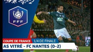 Quart De Finale : AS Vitré - FC Nantes (0-2), Le Résumé, Coupe De France I FFF 2019