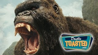 KONG SKULL ISLAND MOVIE REVIEW  Double Toasted Review