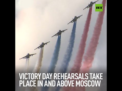 Victory Day parade rehearsals take place in and above Moscow