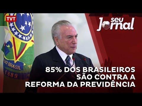 85% dos brasileiros são contra a reforma da Previdência