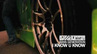 Basshunter - I Know U Know (Bass Generation Out NOW)