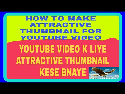 HOW TO MAKE ATTRACTIVE THUMBNAILS FOR YOUTUBE VIDEOS