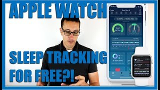 APPLE WATCH SLEEP TRACKING FOR FREE? YES, FIND OUT HOW! TRACK SLEEP ON ANY APPLE WATCH SERIES 1-5!
