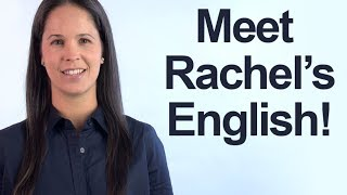 Improve your American English accent! Rachel's English YouTube Channel