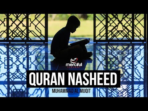 Muhammad Al Muqit - Quran Nasheed klip izle