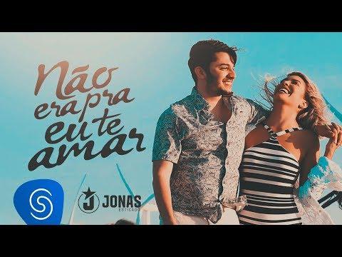 Jonas Esticado - Não Era Pra Eu Te Amar(Clipe Oficial)